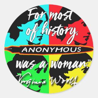 Anónima era una cita de Virginia Woolf del ~ de la Pegatina Redonda