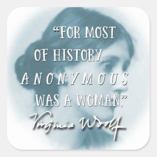 Anónimo era un azul de la cita de Virginia Woolf Pegatina Cuadrada