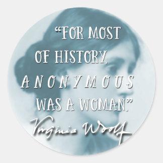 Anónimo era un azul de la cita de Virginia Woolf Pegatina Redonda