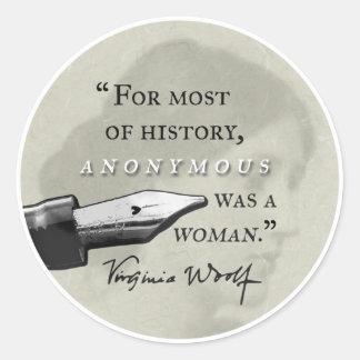 Anónimo era un circl de la cita de Virginia Woolf Pegatina Redonda