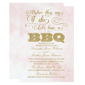 ¡Antes de que digan que hago Lets tenga un Bbq! Invitación 12,7 X 17,8 Cm