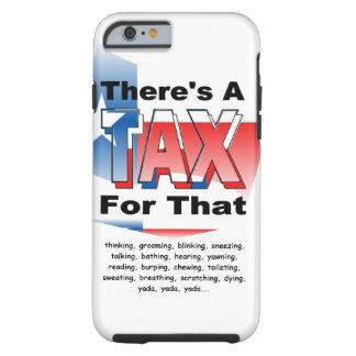 Anti-Impuesto (Tejas) Funda De iPhone 6 Tough