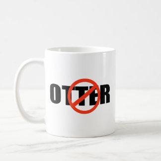 ANTI-OTTER TAZA DE CAFÉ
