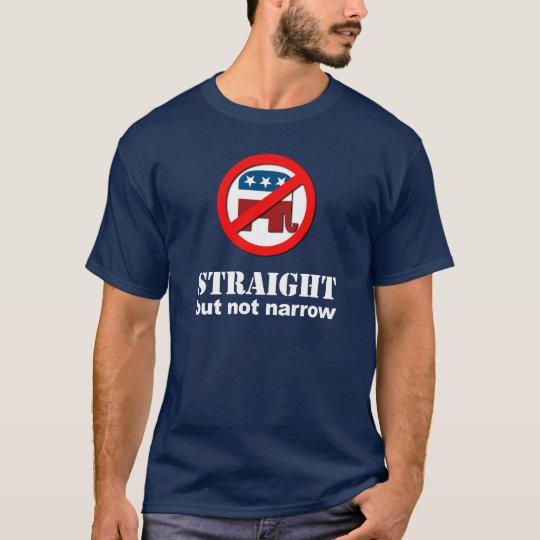Anti-Republicano - derecho pero no estrecho Camiseta