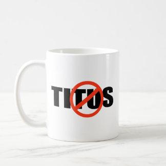 ANTI-TITUS TAZAS DE CAFÉ