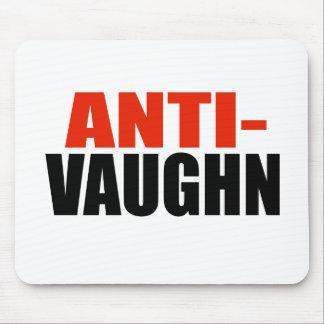 ANTI-VAUGHN TAPETES DE RATONES