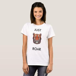 Apenas camiseta del tigre del rugido