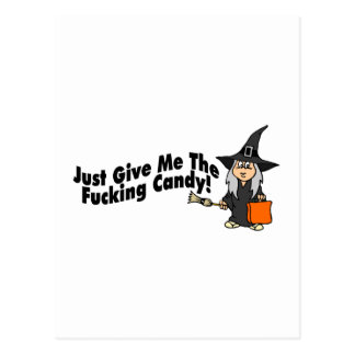 Apenas déme el caramelo (la bruja) postal