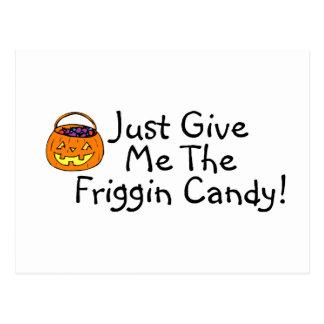 Apenas déme la calabaza del caramelo de Friggin Postal