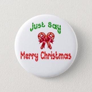 Apenas diga el botón de las Felices Navidad