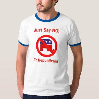¡Apenas diga NO! A los republicanos Camiseta