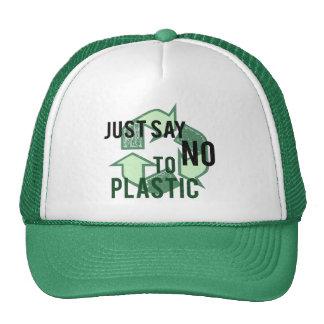 Apenas diga no al plástico gorras de camionero