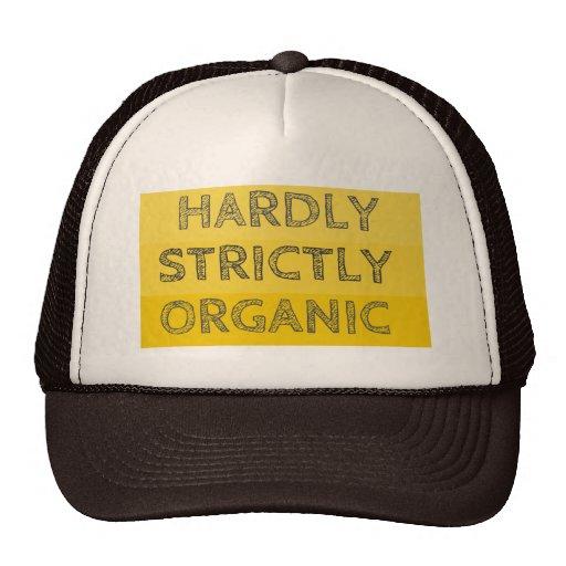 Apenas estrictamente orgánico gorro