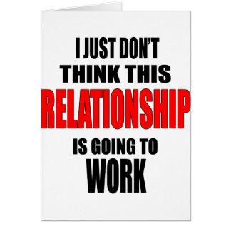 APENAS no piense la relación que va a trabajar el Tarjeta De Felicitación