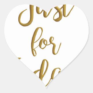 Apenas para el regalo del lema del NA del AA de la Pegatina En Forma De Corazón