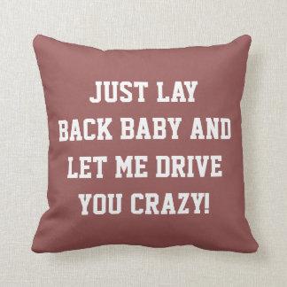 Apenas recline al bebé cojín decorativo