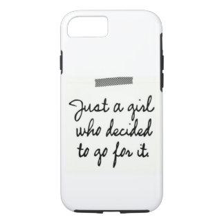Apenas un chica que decidía ir para él funda iPhone 7