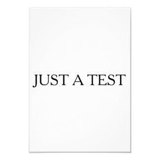 Apenas una prueba invitación 8,9 x 12,7 cm