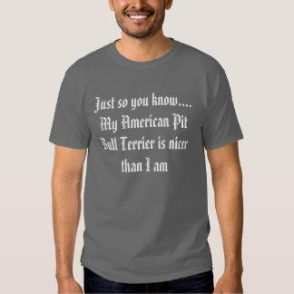 Apenas usted sabe tan….Mi pitbull americano Camisetas