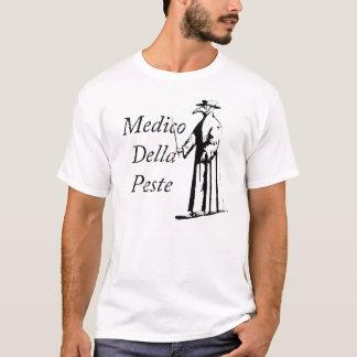 Apodo a los estudiantes de medicina Della Peste Camiseta