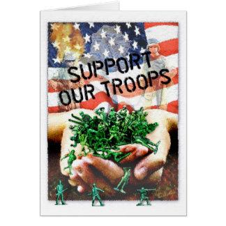 Apoye a nuestras tropas tarjeta de felicitación