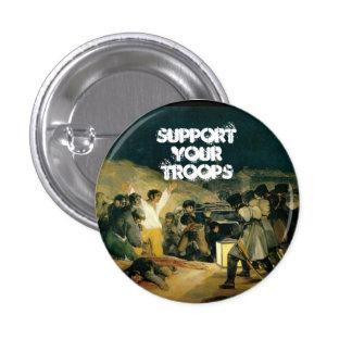 Apoye a sus tropas chapa redonda de 2,5 cm