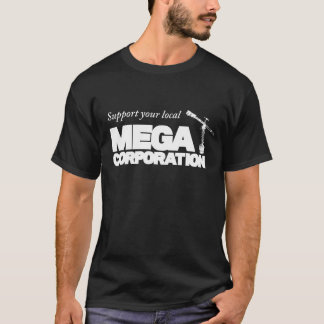 Apoye sus MEGA locales CORPORATION Camiseta