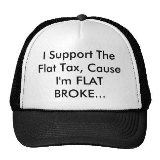 Apoyo el impuesto único, causa que soy PLANO ME RO Gorro