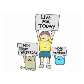 Aprenda del ayer, vivo para el hoy, esperanza del postal