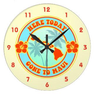 Aquí ido hoy a Maui Hawaii Reloj Redondo Grande