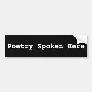 Aquí pegatina para el parachoques hablada poesía