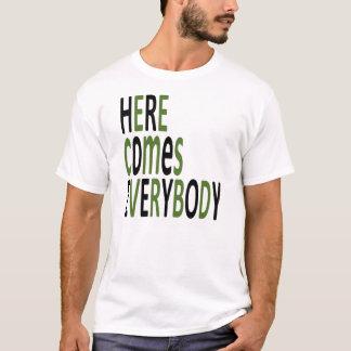 Aquí viene todos camiseta