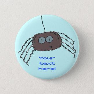 Araña que pica chapa redonda de 5 cm