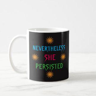 Arco iris Sun sin embargo ella persistió taza