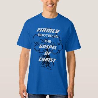 Arraigado firmemente en el evangelio de Cristo Camiseta
