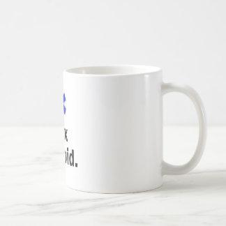Arreglo de EMT I estúpido Taza De Café