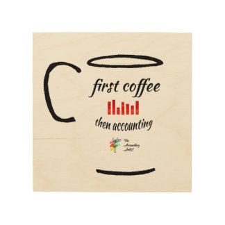 Arte de la contabilidad - primer café, entonces