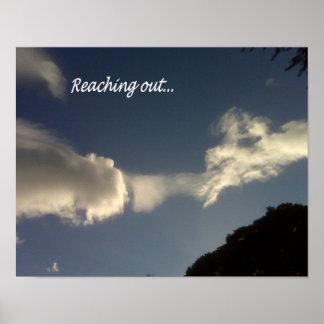 """¡Arte de la nube! """"Alcanzando hacia fuera """" Póster"""