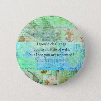 Arte isabelino de Shakespeare de la cita divertida Chapa Redonda De 5 Cm