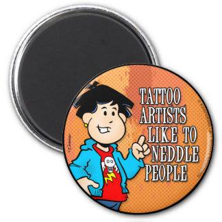 Artista del tatuaje imán redondo 5 cm