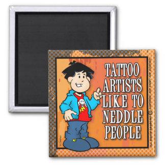 Artista del tatuaje imán cuadrado