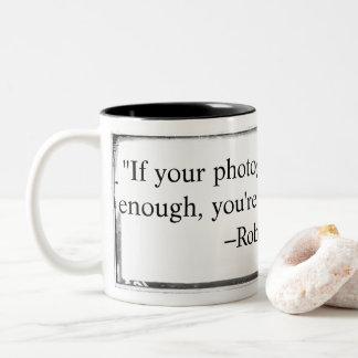 Asalte si sus fotografías no son bastante buen taza bicolor