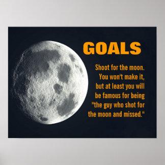 Asegúrese de que usted fijara sus metas muy arriba póster