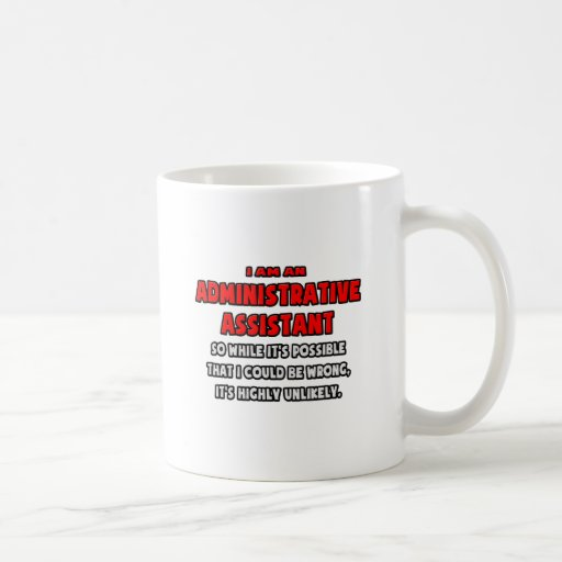 Asst administrativo divertido. Altamente Tazas De Café