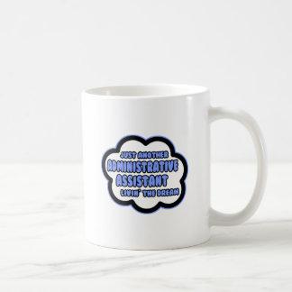 Asst administrativo. Livin el sueño Tazas De Café