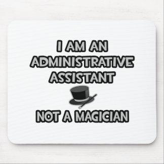 Asst administrativo… No un mago Alfombrilla De Ratones