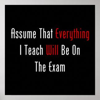 Asuma que todo estará en el examen poster