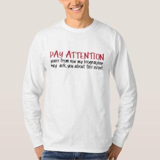 """""""Atención de la paga """" Camiseta"""
