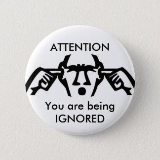 ATENCIÓN: Usted está siendo botón IGNORADO