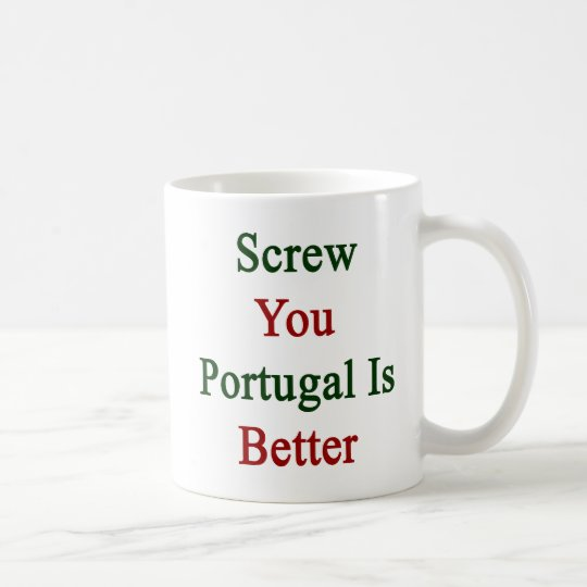 Atorníllele que Portugal es mejor Taza De Café